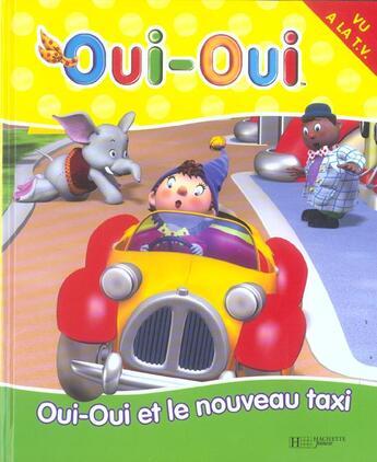 Couverture du livre « 3 - Oui-Oui Et Le Nouveau Taxi » de Collectif aux éditions Hachette