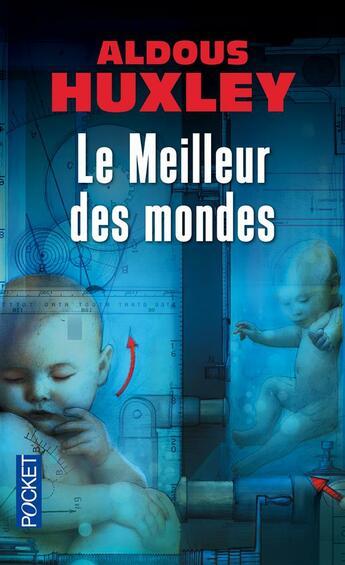 Couverture du livre « Le meilleur des mondes » de Aldous Huxley aux éditions Pocket