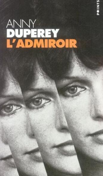 Couverture du livre « L'admiroir » de Anny Duperey aux éditions Points