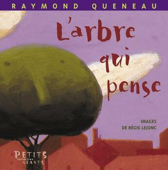 Couverture du livre « Arbre Qui Pense (L') » de Queneau/Lejonc aux éditions Rue Du Monde