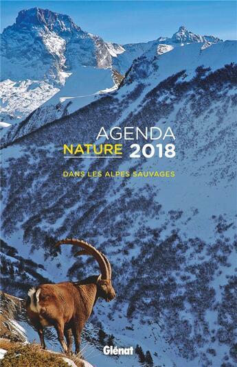 Couverture du livre « Agenda Nature 2018 » de Biosphoto aux éditions Glenat