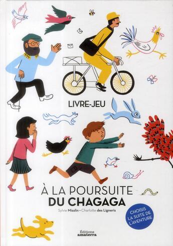 Couverture du livre « à la poursuite du chagaga » de Sylvie Misslin et Charlotte Des Ligneris aux éditions Amaterra