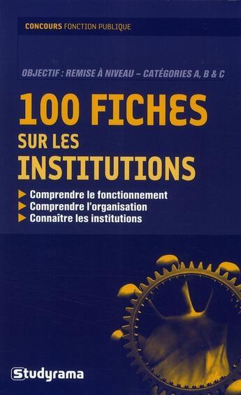 Couverture du livre « 120 fiches sur les institutions (2e édition) » de Collectif aux éditions Studyrama