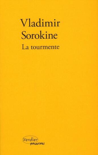 Couverture du livre « La tourmente » de Vladimir Sorokine aux éditions Verdier