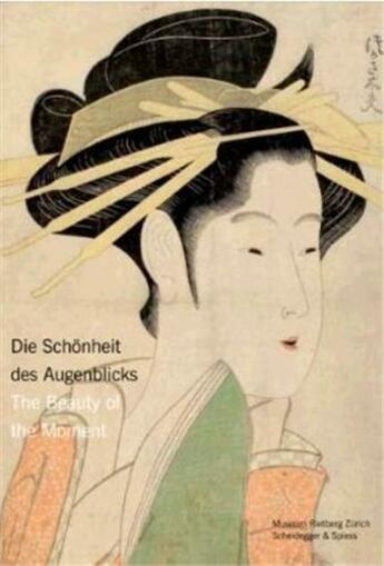 Couverture du livre « The beauty of the moment: women in japanese prints » de Epprecht Katharina aux éditions Scheidegger