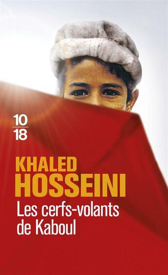 Couverture du livre « Les cerfs-volants de Kaboul » de Khaled Hosseini aux éditions 10/18