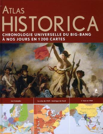 Couverture du livre « Atlas Historica ; chronologie universelle du Big-Bang à nos jours en 1200 cartes » de Ludwig Konemann aux éditions Place Des Victoires