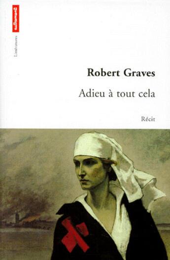 Couverture du livre « Adieu à tout celà » de Robert Graves aux éditions Autrement