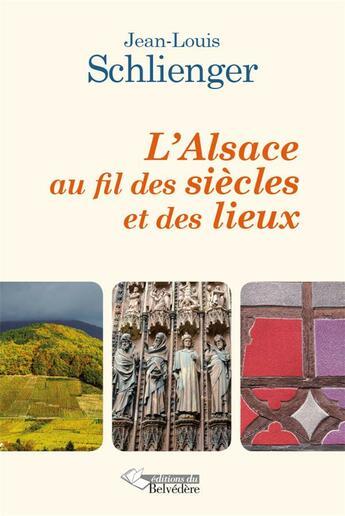 Couverture du livre « Au fil des jours en Alsace » de Jean-Sebastien Beck aux éditions Editions Du Belvedere