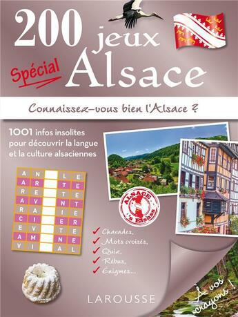 Couverture du livre « 200 jeux spécial Alsace » de Collectif aux éditions Larousse