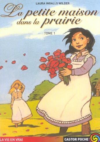 Couverture du livre « La petite maison dans la prairie t1 » de Laura Ingalls Wilder aux éditions Pere Castor