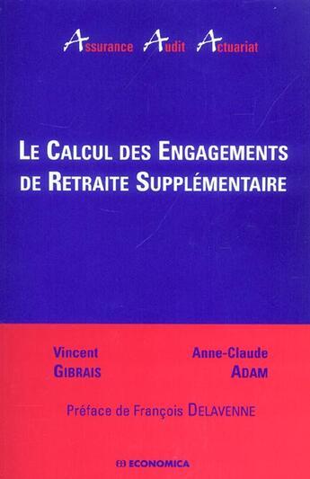 Couverture du livre « Calcul Des Engagements De Retraite Supplementaire » de Gibrais V. aux éditions Economica