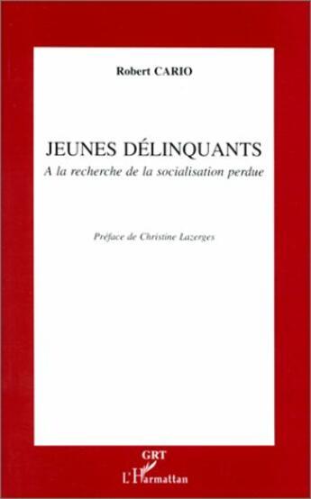 Couverture du livre « Jeunes delinquants a la recherche de la social » de  aux éditions L'harmattan