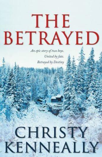Couverture du livre « The Betrayed » de Kenneally Christy aux éditions Hachette Ireland Digital