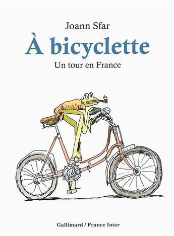 Couverture du livre « À bicyclette » de Joann Sfar aux éditions Gallimard Bd