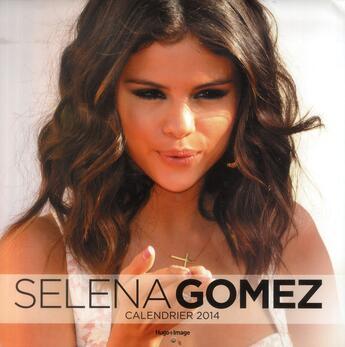 Couverture du livre « Calendier mural Selena Gomez 2014 » de Collectif aux éditions Hugo Image