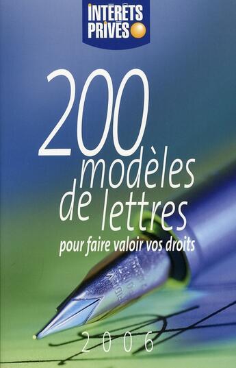Couverture du livre « 200 modèles de lettres pour faire valoir vos droits 2006 » de Collectif aux éditions Revue Fiduciaire