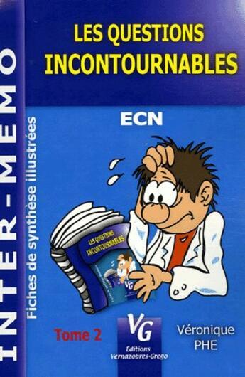 Couverture du livre « Les questions incontournables t.2 » de Veronique Phe aux éditions Vernazobres Grego
