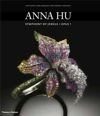 Couverture du livre « Anna Hu Symphony Of Jewels Opus 1 /Anglais » de Zapata aux éditions Thames & Hudson