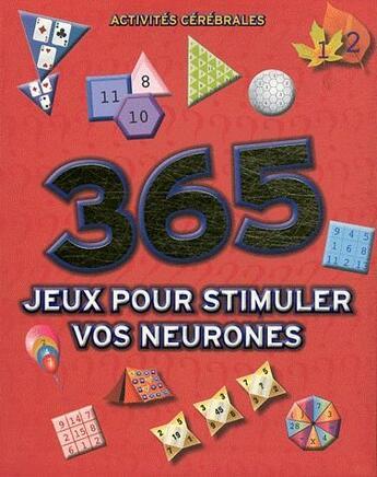 Couverture du livre « 365 jeux pour stimuler vos neurones » de Collectif aux éditions Elcy