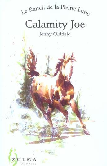 Couverture du livre « Calamity Joe » de Jenny Oldfield aux éditions Zulma