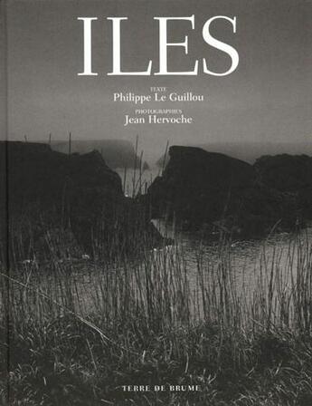 Couverture du livre « Îles » de Philippe Le Guillou et Jean Hervoche aux éditions Terre De Brume