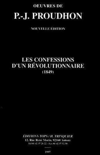 Couverture du livre « Confessions d'un revolutionnaire (ned) » de Proudhon aux éditions Tops