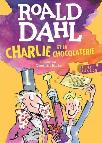 Couverture du livre « Charlie et la chocolaterie » de Quentin Blake et Roald Dahl aux éditions Gallimard-jeunesse