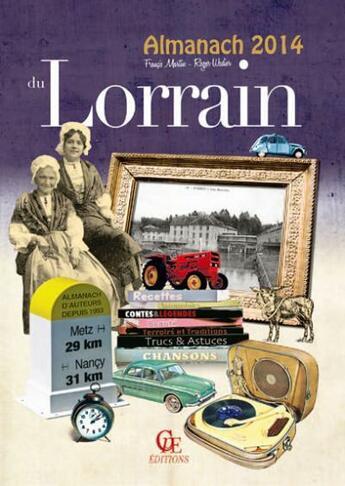 Couverture du livre « Almanach du Lorrain 2014 » de Roger Wadier et Francis Martin aux éditions Communication Presse Edition