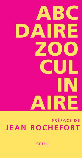 Couverture du livre « Abcdaire zooculinaire » de Stephanie Daoud aux éditions Seuil