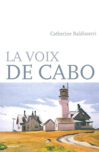 Couverture du livre « La voix de Cabo » de Catherine Baldisserri aux éditions Intervalles