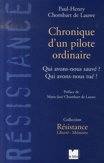 Couverture du livre « Chroniques d'un pilote ordinaire » de Paul-Henri Chombard De Lauwe aux éditions Felin