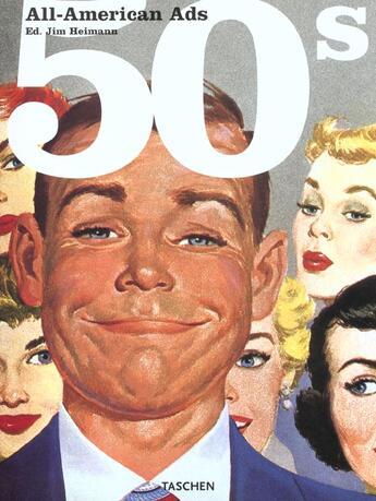 Couverture du livre « All american ads of the 50's » de Jim Heimann aux éditions Taschen