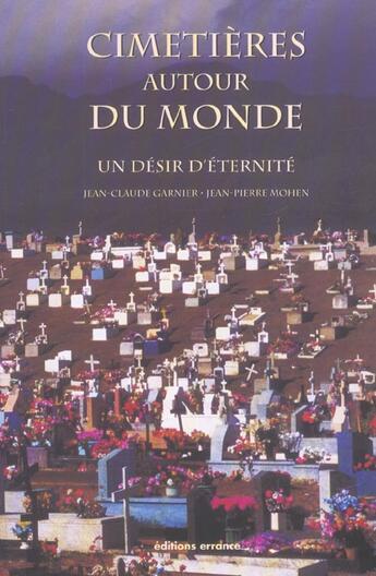 Couverture du livre « Cimetieres Autour Du Monde » de Jean-Pierre Mohen aux éditions Errance