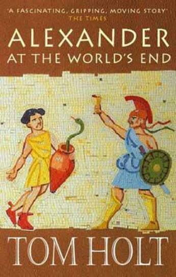 Couverture du livre « Alexander at the World's End » de Tom Holt aux éditions Little Brown Book Group Digital