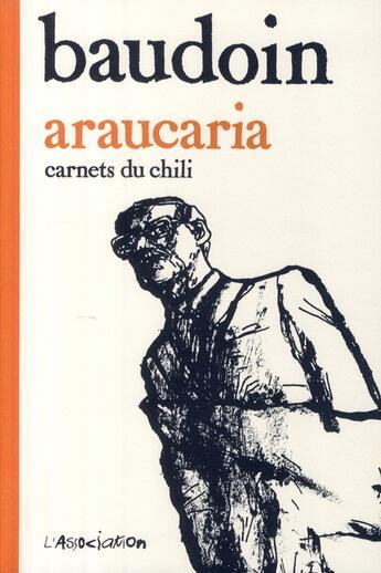 Couverture du livre « Araucaria » de Edmond Baudoin aux éditions L'association