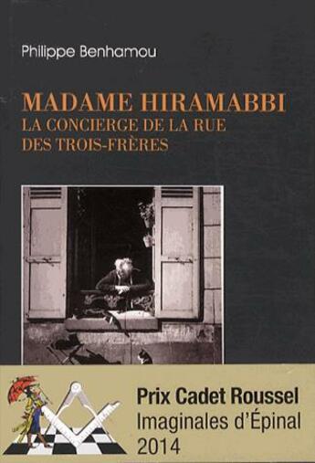 Couverture du livre « Madame Hiramabbi ; la concierge de la rue des trois frères » de Philippe Benhamou aux éditions Dervy