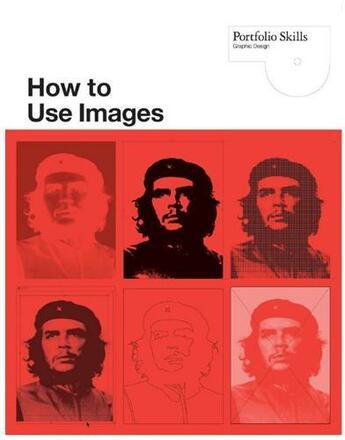 Couverture du livre « How to use images » de Lindsey Marshall aux éditions Laurence King