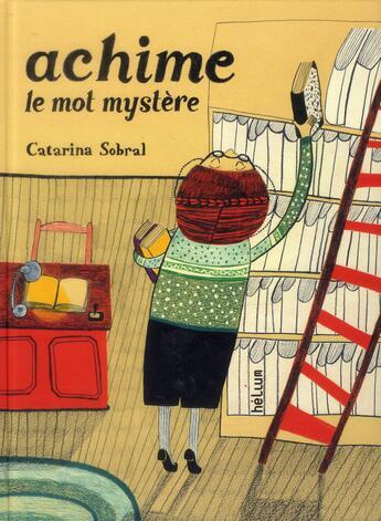 Couverture du livre « Achime ; le mot-mystère » de Catarina Sobral aux éditions Helium