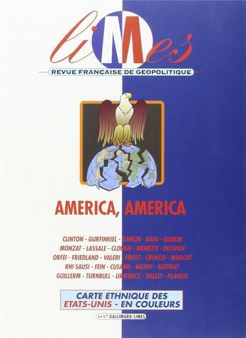 Couverture du livre « America, America (Limes N1.97) » de Collectif aux éditions Gallimard