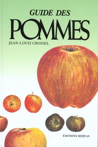Couverture du livre « Guide des pommes » de Choisel/Jean Lo aux éditions Hervas