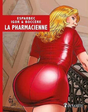 Couverture du livre « La pharmacienne » de Esparbec et Boccere et Igor aux éditions Dynamite