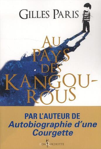 Couverture du livre « Au pays des kangourous » de Gilles Paris aux éditions Don Quichotte