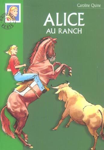 Couverture du livre « Alice au ranch » de Caroline Quine aux éditions Hachette Jeunesse