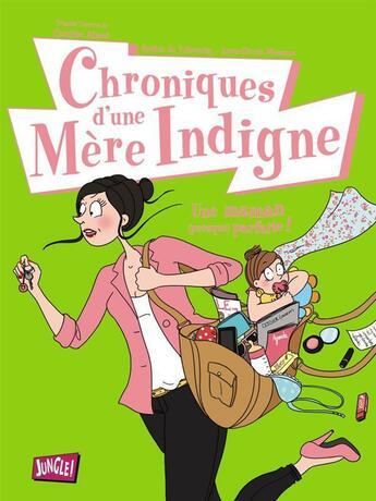 Couverture du livre « Chroniques d'une mère indigne » de Collectif aux éditions Jungle