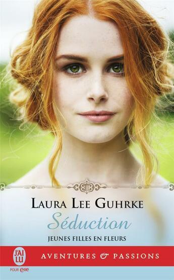 Couverture du livre « Séduction » de Laura Lee Gurhke aux éditions J'ai Lu
