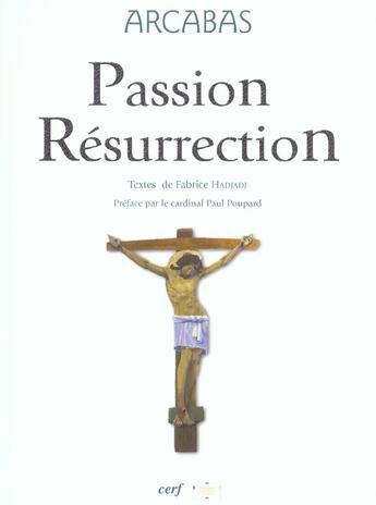 Couverture du livre « Arcabas - passion resurrection » de Hadjadj/Arcabas aux éditions Cerf