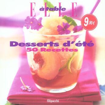Couverture du livre « 50 Recettes Desserts D'Ete » de Elle aux éditions Filipacchi