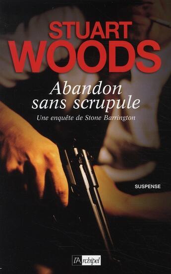 Couverture du livre « Abandon sans scrupule » de Stuart Woods aux éditions Archipel