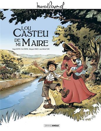 Couverture du livre « Lou Castèu de ma Maire » de Serge Scotto et Eric Stoffel et Jean-Michel Turc et Morgann Tanco aux éditions Bamboo